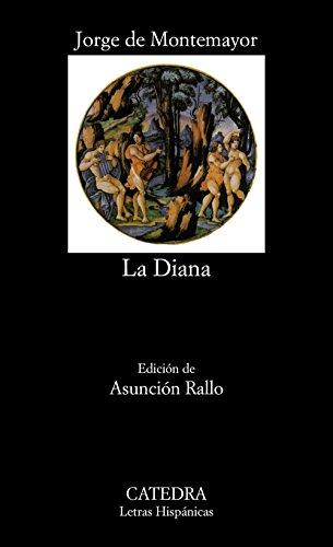 9788437609812: Los siete libros de La Diana (Letras hispanicas, Vol. 332) (Spanish Edition)