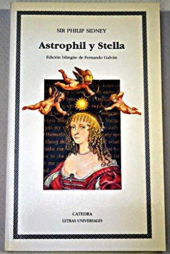 9788437609904: Astrophil y stella (Letras Universales (catedra))
