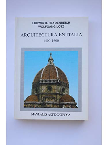 9788437610214: Arquitectura en italia, 1400-1600 / Architecture in Italy, 1400-1600 (Manuales Arte Catedra) (Spanish Edition)