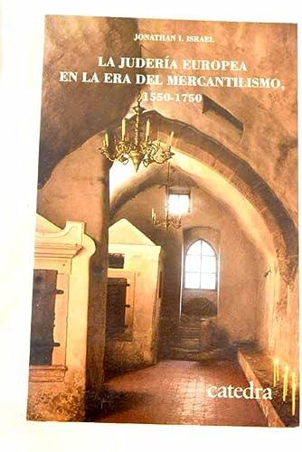 9788437610597: Juderia europea en la era del mercantilismo 1550-1750