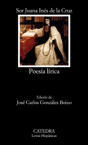 Poesia Lirica: Sor Juana Ines