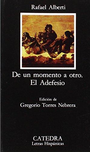 De un momento a otro & El: Alberti, Rafael