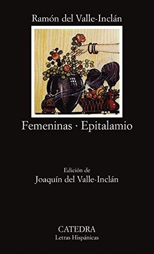 9788437611211: Femeninas; Epitalamio (Letras Hispánicas)