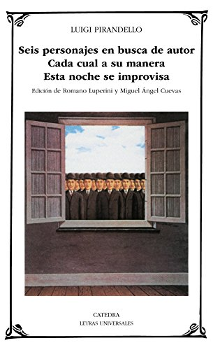9788437611372: Seis personajes en busca de autor / Six Characters In Search of an Author (Letras Universales) (Spanish Edition)