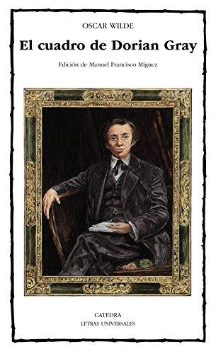 9788437611433: El cuadro de Dorian Gray (Letras Universales / Universal Writings) (Spanish Edition)