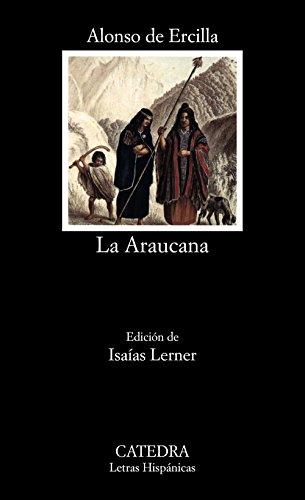 9788437611518: La Araucana (Letras hispánicas) (Letras Hispanicas)