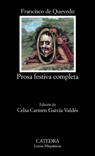 9788437611655: Prosa festiva completa (Letras Hispánicas)