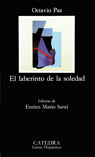 El Laberinto de la Soledad by Octavio Paz Lozano 2000 Hardcover