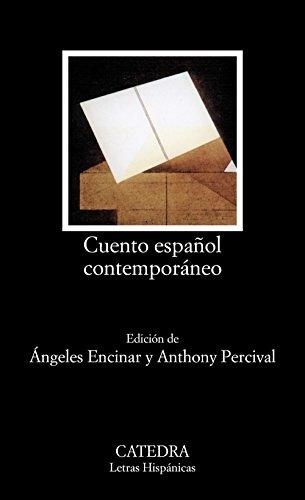 9788437611839: Cuento español contemporáneo: 367 (Letras Hispánicas)