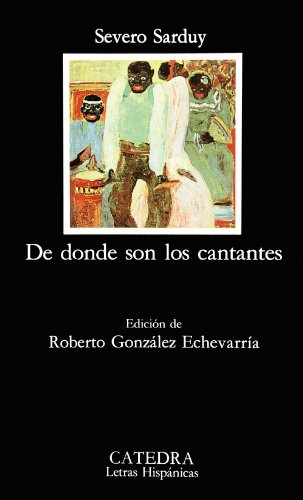 9788437611846: De donde son los cantantes (Letras hispanicas ) (Spanish Edition)