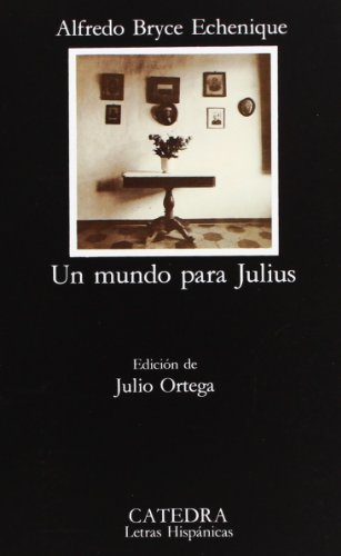9788437611914: Un mundo para Julius (COLECCION LETRAS HISPANICAS) (Spanish Edition)