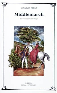 9788437611952: Middlemarch (Letras Universales)