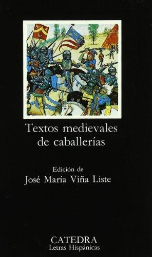 9788437612058: Textos medievales de caballerias (COLECCION LETRAS HISPANICAS) (Spanish Edition)