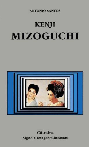 9788437612102: Kenji Mizoguchi (Spanish Edition)