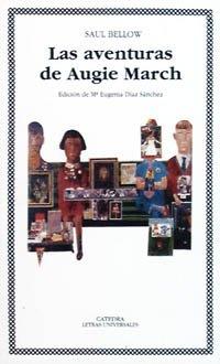 9788437612294: Las aventuras de Augie March/ The Adventures of Augie March (Spanish Edition)