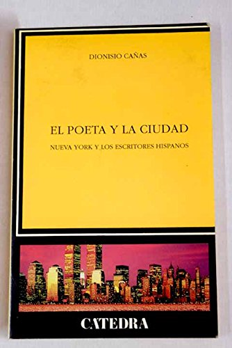 9788437612423: El poeta y la ciudad (Crítica y estudios literarios)