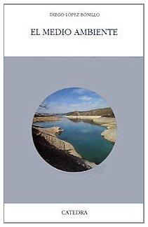9788437612447: El medio ambiente / Environment (Geografia) (Spanish Edition)
