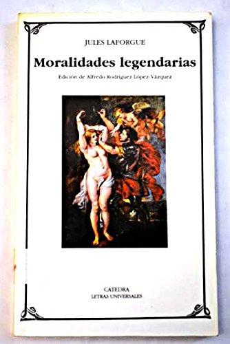 9788437612478: Moralidades legendarias