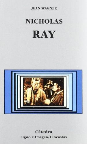 9788437612492: Nicholas Ray (Spanish Edition)