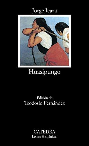 9788437612515: Huasipungo (COLECCION LETRAS HISPANICAS) (Spanish Edition)