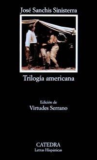 9788437612539: Trilogía americana (Letras Hispánicas)