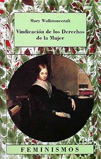 9788437612621: Vindicacion de los derechos de la mujer / Vindication of the Rights of Women (Spanish Edition)