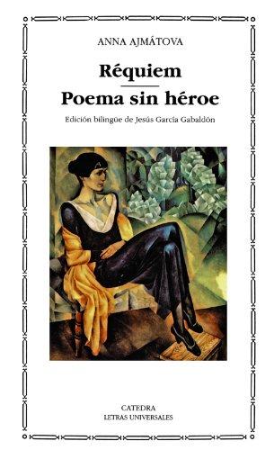 Requiem (Letras Universales/ Universal Writings) (Spanish Edition): Ajmatova, Anna