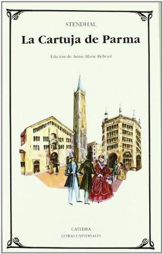 9788437613116: La Cartuja de Parma (Letras Universales)