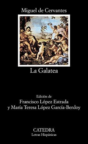 9788437613154: La Galatea (Letras Hispanicas) (Spanish Edition)
