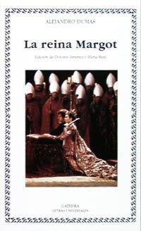 9788437613185: La reina Margot / Queen Margot (Letras Universales) (Spanish Edition)