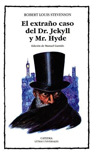 9788437613239: 219: El extrano caso del Dr. Jekyll y Mr. Hyde (Letras Universales / Universal Writings) (Spanish Edition)