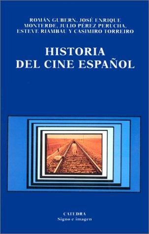 Historia del cine espan?ol (Signo e imagen): VV. AA.
