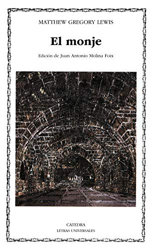 9788437613543: El monje / The Monk (Letras Universales) (Spanish Edition)