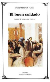 9788437613581: El buen soldado/ The Good Soldier (Spanish Edition)