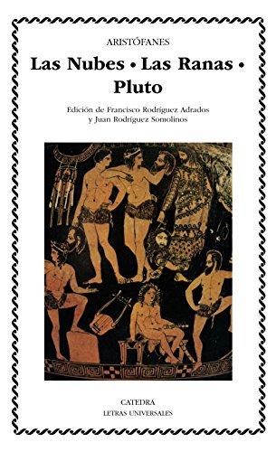9788437613673: Las Nubes. Las Ranas. Pluto (Letras Universales)