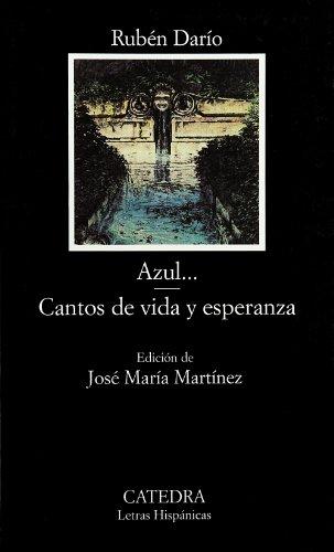 9788437613710: Azul...; Cantos de vida y esperanza: 403 (Letras Hispánicas)