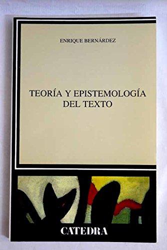 9788437613789: Teoria y epistemologia del texto/ Theory and epistemology of Text (Lingüística) (Spanish Edition)