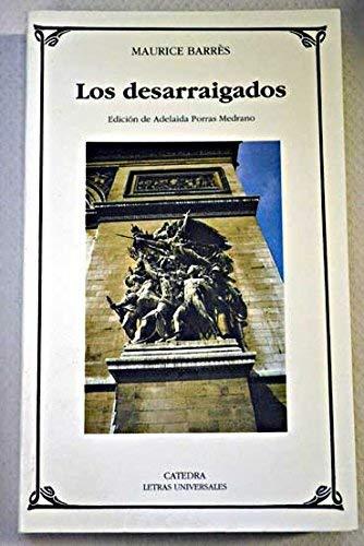 9788437614090: Los desarraigados/ The Uproot (Spanish Edition)