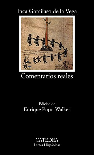 9788437614168: Comentarios reales (Letras Hispánicas)