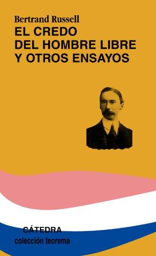 9788437614267: El credo del hombre libre y otros ensayos (Teorema. Serie Menor)