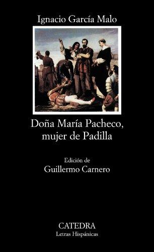 9788437614489: Dona Maria Pacheco, mujer de Padilla / Dona Maria Pacheco, Padilla's wife (Letras hispánicas) (Spanish Edition)