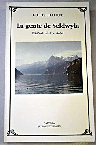 9788437614571: La gente de seldwyla