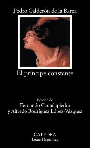 9788437614724: El Principe Constante y Esclavo por Su Patria