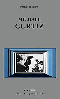 9788437614748: Michael Curtiz (Signo E Imagen - Signo E Imagen. Cineastas)