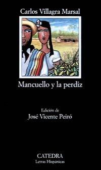 9788437614809: Mancuello y la perdiz/Mancuello and the Partridge (Colección Letras hispánicas)