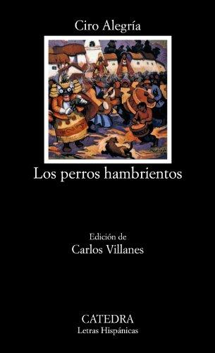 9788437614922: Los perros hambrientos (Letras Hispánicas)