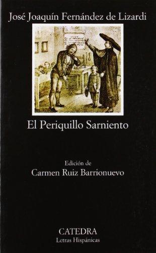 9788437614960: El Periquillo Sarniento (Letras hispanicas) (Spanish Edition)