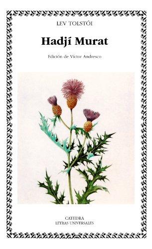 9788437614984: Hadji Murat (COLECCION LETRAS UNIVERSALES) (Letras Universales / Universal Writings) (Spanish Edition)