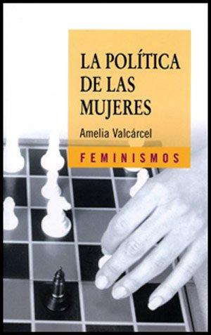 9788437615011: La política de las mujeres (Feminismos)
