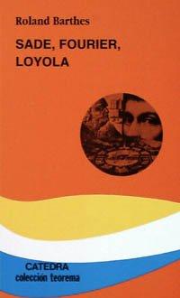 9788437615202: Sade, Fourier, Loyola